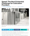 Speed: The Next Existential Challenge for Colocation Providers Image