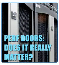 Perf Doors, Does It Really Matter